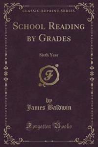 School Reading by Grades