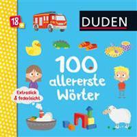 Duden 18+: Extradick & federleicht: 100 allererste Wörter