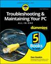 Troubleshooting & Maintaining Your PC All-in-One For Dummies, 3rd Edition