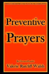 Preventive Prayers