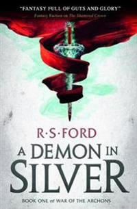 A Demon in Silver (War of the Archons)
