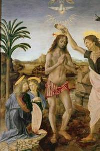 Leonardo Da Vinci and Andrea del Verrocchio's 'The Baptism of Christ' Art of Lif
