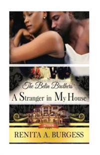 A Stranger in My House: The Belin Brothers (Book 2: Derek)