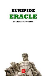 Eracle (Edizione Integrale)