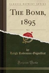The Bomb, 1895, Vol. 1 (Classic Reprint)