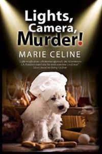Lights Camera Murder!: A TV Pet Chef Mystery Set in L.A.