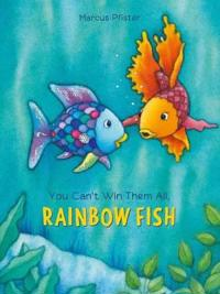 You Can't Win Them All Rainbow Fish - Marcus Pfister - böcker (9780735842878)     Bokhandel