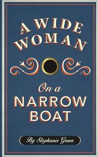 Wide Woman on a Narrow Boat