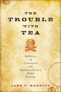The Trouble With Tea