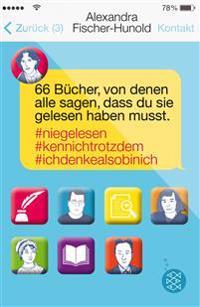 66 Bücher, von denen alle sagen, dass du sie gelesen haben musst #Niegelesen #Kennichtrotzdem #Ichdenkealsobinich
