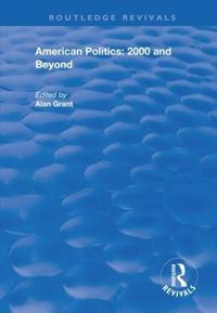 American Politics - 2000 and beyond