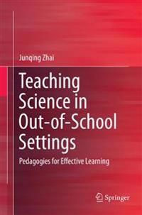 Teaching Science in Out-of-school Settings