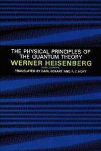 The Physical Principles of the Quantum Theory