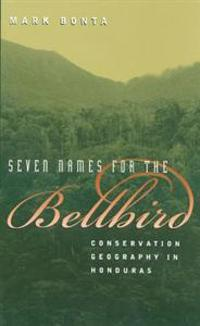 Seven Names for the Bellbird