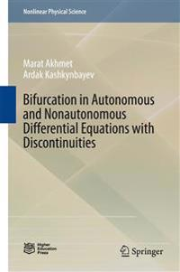 Bifurcation in Autonomous and Nonautonomous Differential Equations with Discontinuities