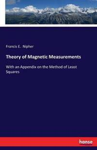Theory of Magnetic Measurements