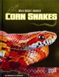 Corn Snakes - Melanie Ann Howard  Joe Maierhauser - böcker (9781429676649)     Bokhandel