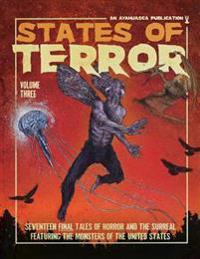 States of Terror Volume Three