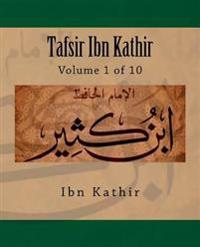 Tafsir Ibn Kathir: Volume 1 of 10