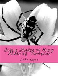 Fifty Shades of Grey: Shade of Vampire: Fifty Shades of Grey: Shade of Vampire-S3