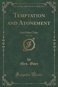 Temptation and Atonement, Vol. 2 of 3