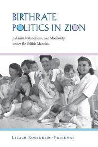 Birthrate Politics in Zion