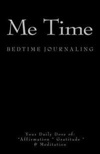Me Time: Bedtime Journaling