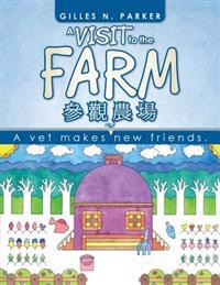 A Visit to the Farm