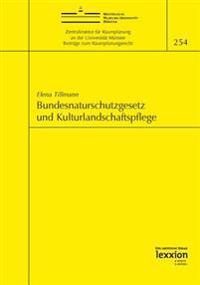 Bundesnaturschutzgesetz Und Kulturlandschaftspflege