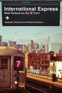 International Express: New Yorkers on the 7 Train