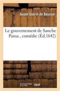 Le Gouvernement de Sanche Pansa, Comedie