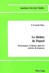 Le Theatre De Pagnol