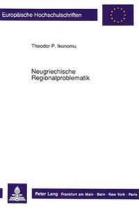 Neugriechische Regionalproblematik: Vorstudien Zu Einer Sozialstrukturanalyse