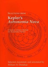 Selections from Kepler's Astronomia Nova