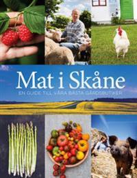 Mat i Skåne : en guide till våra bästa gårdsbutiker