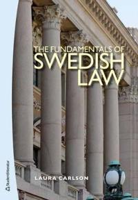 The Fundamentals of Swedish Law (2nd Edition)