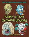Night of the Drawing Undead