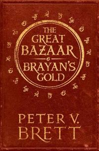 The Great Bazaar and Brayan's Gold : Stories from the Demon Cycle Series