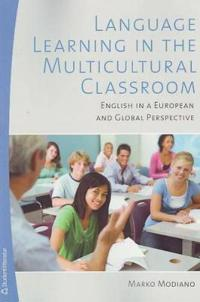 Language Learning in the Multicultural Classroom