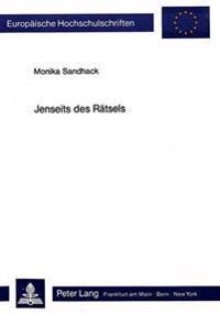 Jenseits Des Raetsels: Versuch Einer Spurensicherung Im Dramatischen Werk Von Botho Strauss