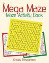 The Mega Maze Collection - Maze Activity Book
