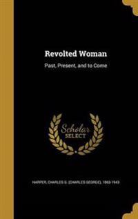 REVOLTED WOMAN