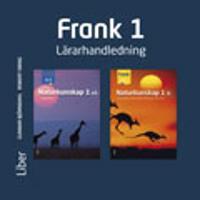 Frank Naturkunskap 1 Lärarhandledning