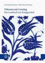 Tolerant Mit Lessing: Ein Lesebuch Zur Ringparabel