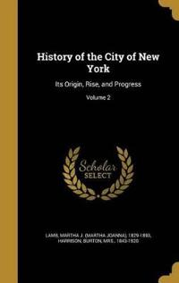HIST OF THE CITY OF NEW YORK