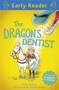 Early reader: the dragons dentist
