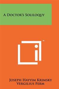 A Doctor's Soliloquy