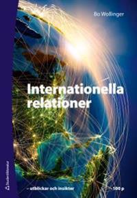 Internationella relationer : utblickar och insikter 100 p