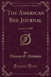 The American Bee Journal, Vol. 25