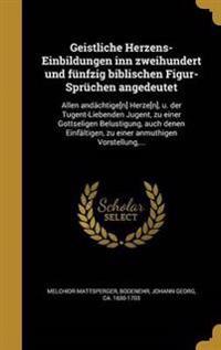 GER-GEISTLICHE HERZENS-EINBILD